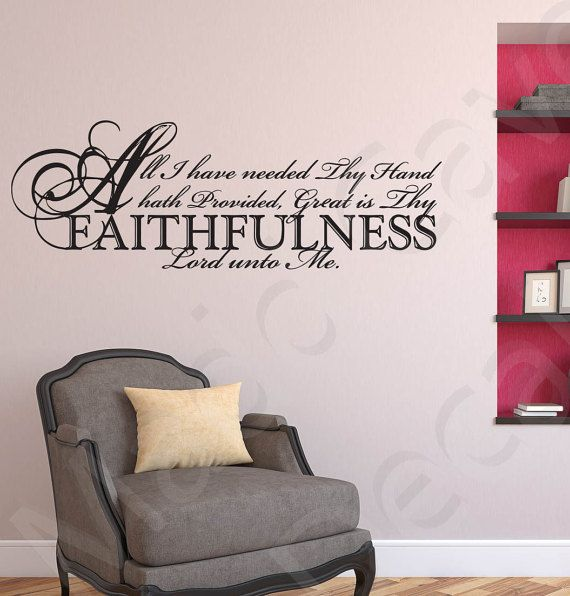 Great Is Thy Faithfulness Christian Vinyl Wall Decal Quote Scripture