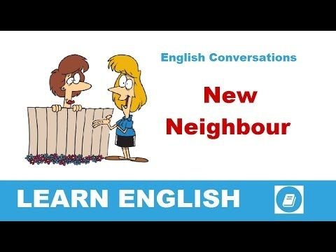 Learn English Conversations - New Neighbour - E-ANGOL