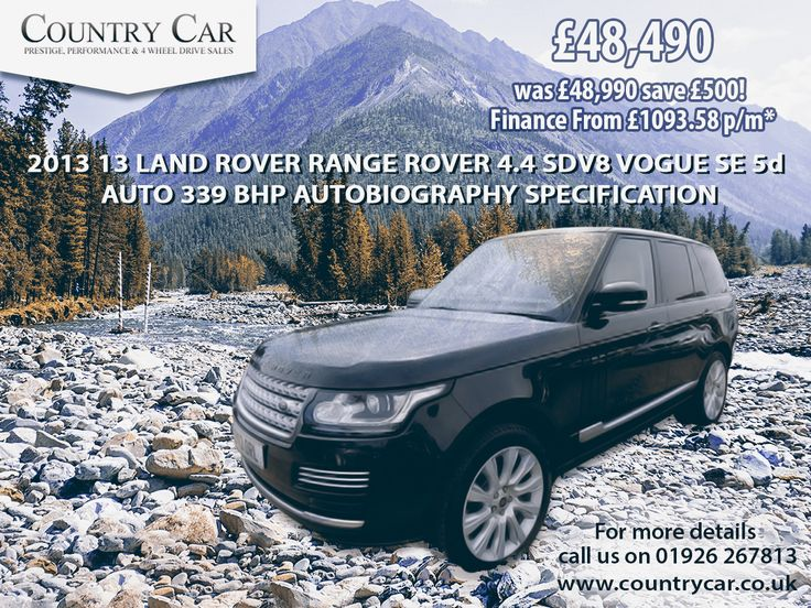 £48,490 | 2013 13 LAND ROVER RANGE ROVER 4.4 SDV8 VOGUE SE 5d AUTO 339 BHP AUTOBIOGRAPHY SPECIFICATION was £48,990 save £500!  Finance From £1093.58 p/m* #landrover #rangerover #rangeroverevoque #rangerovergoals #landroverdiscovery #cars #LandroverFreelander #dealership #deals #porsche #carsales #countrycar #landroverphotos #landroverowners #warwickshire #carsforsales #5d #SDV8