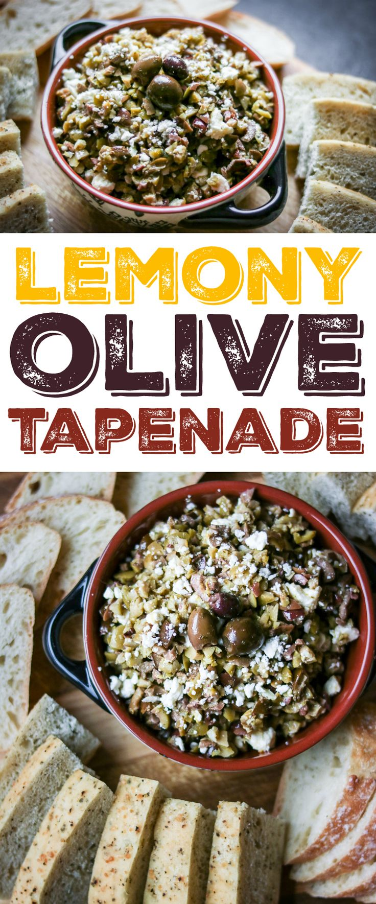 I need of a memorable party appetizer? This chunky olive tapenade is infused with lemony olive oil for a fresh and vibrant flavor!