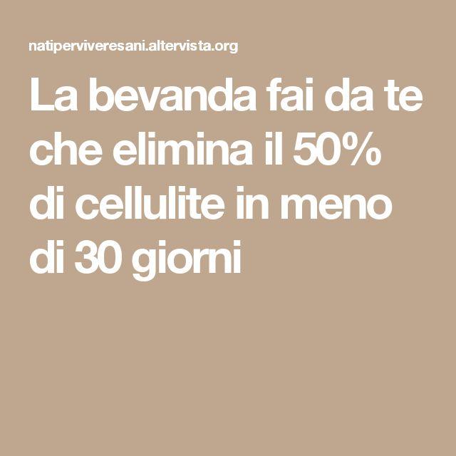 La bevanda fai da te che elimina il 50% di cellulite in meno di 30 giorni