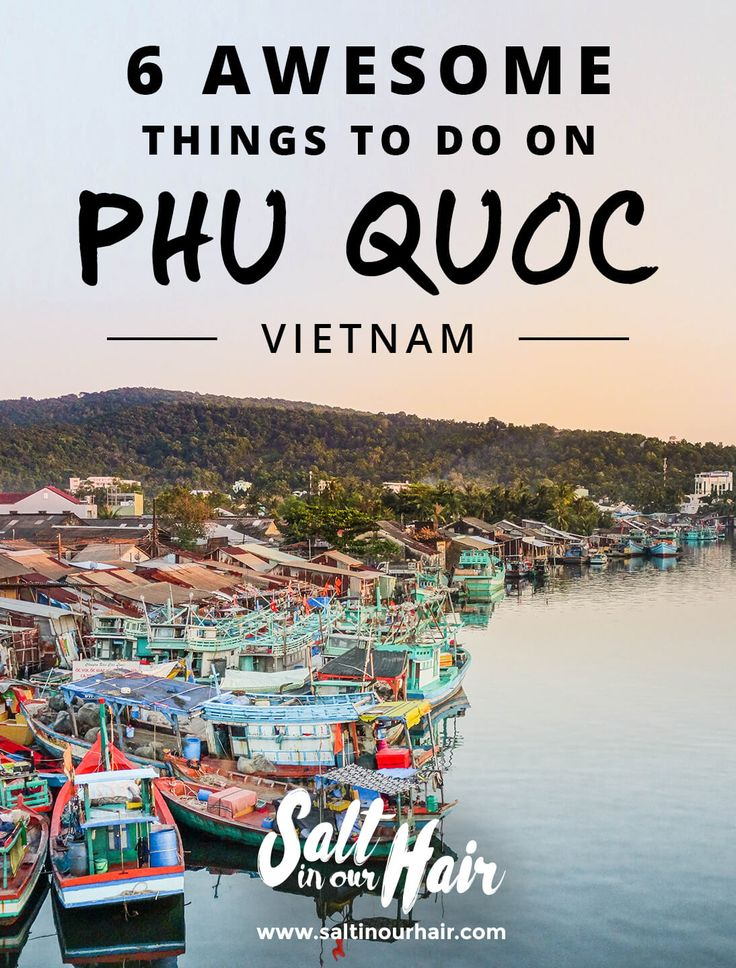 Awesome things to do in Phu Quoc Vietnam, a tropical paradise
