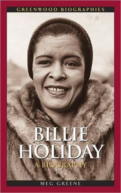 billie holiday rare | Billie Holiday: A Biography (Greenwood Biographies Series)