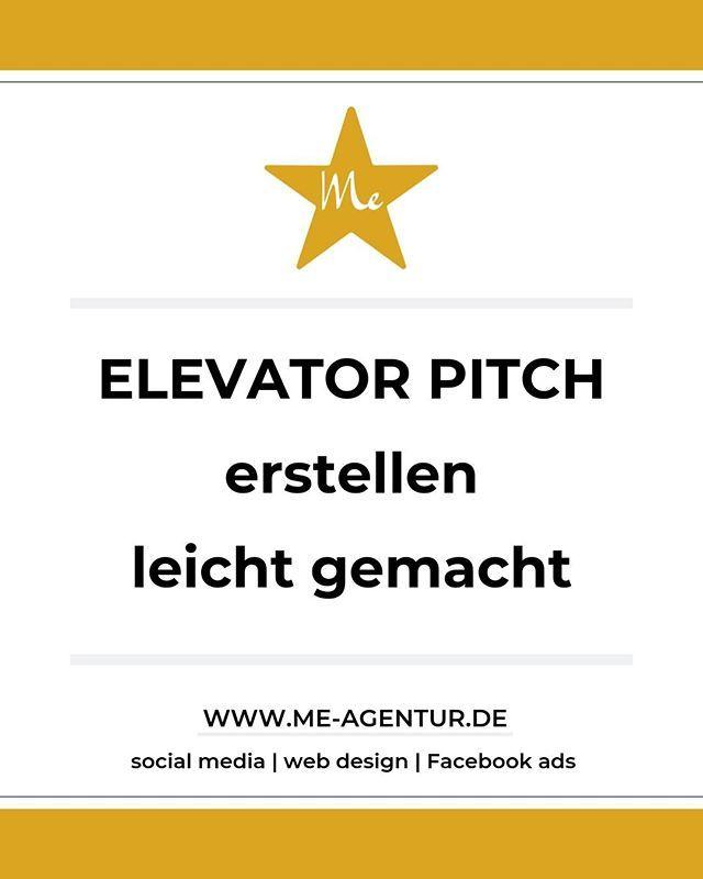 Elevator Pitch Was Ist Das Laut Wikipedia Ein Elevator Pitch Der Fokus Liegt Auf Positiven Aspekten Wie Zum Beispiel Der Einzigartigkeit Der Ker Instagram