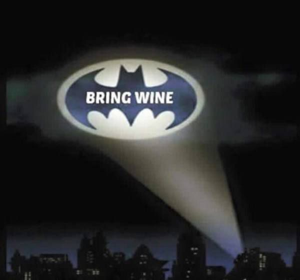 Must be Monday!  BRING WINE BAT SIGNAL!