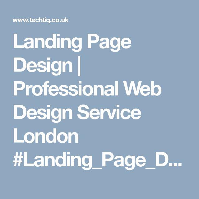 Landing Page Design | Professional Web Design Service London #Landing_Page_Design_Company #Professional_Web_Design_Service #Best_Landing_Page_Design_Service #Web_Design_Services_in_USA #Web_Design_Company #Website_Design #Development #Web #Design #Company #UK #Agencies