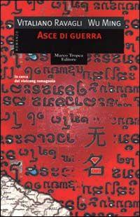 Asce di guerra - Wu Ming,Vitaliano Ravagli - 128 recensioni su Anobii
