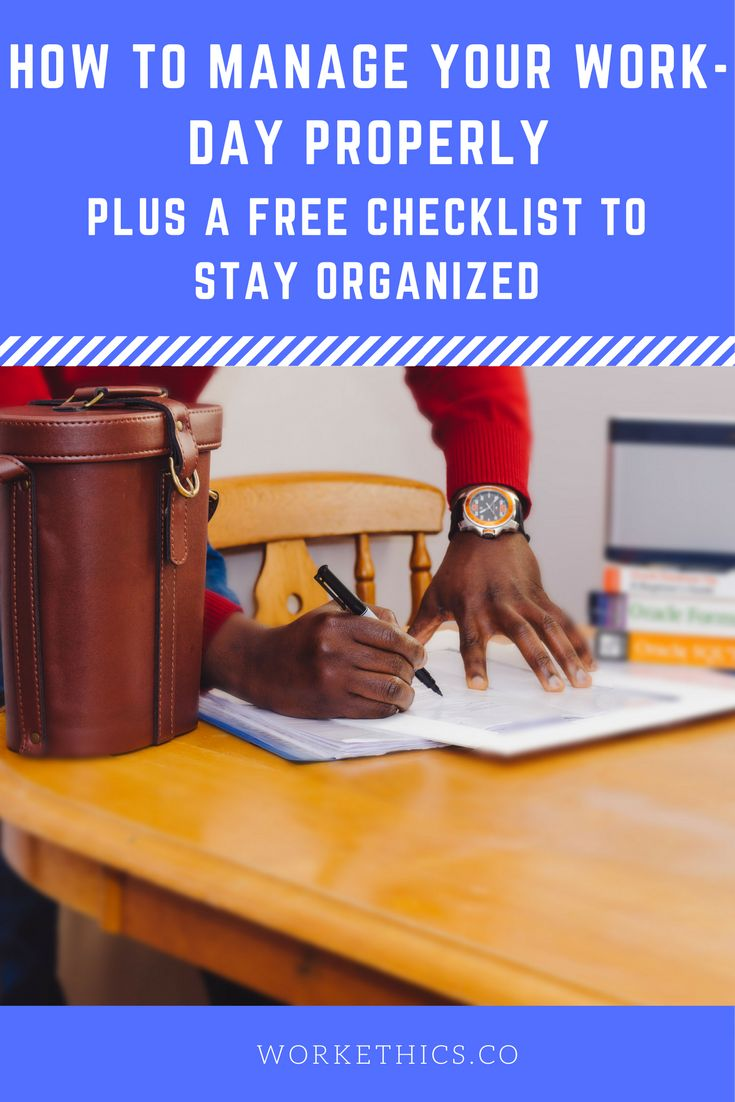 Click the image to get access to a FREE Checklist for managing your day
