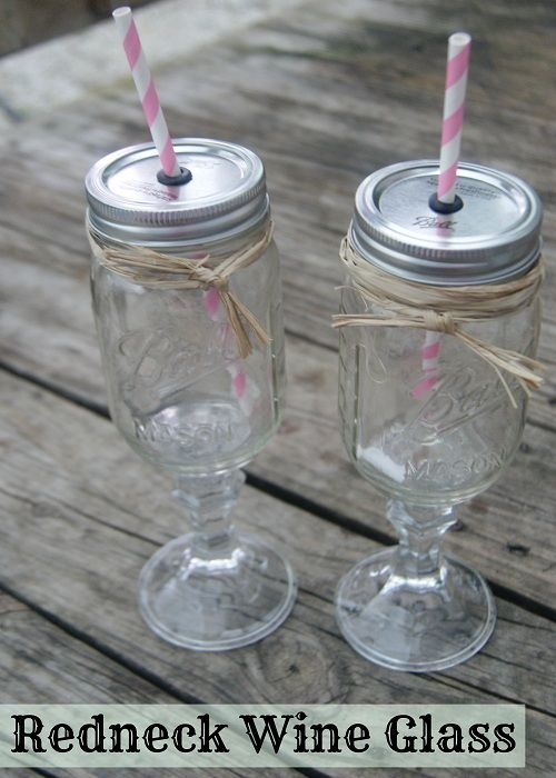 {Mason Jar Gift Ideas} Redneck Wineglass  Would be funny for a Christmas gift exchange!