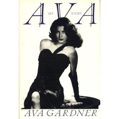 Ava Gardener:My Story An Autobiography By Ava Gardener