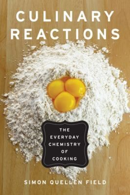 """Explains the chemistry behind cooking, including foams, emulsions, colloids, gels, and suspensions, solutions, crystallization and protein chemistry."""