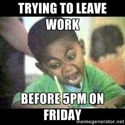 dd017e5e0905dd3d98939d65829b3793 funny friday memes funny memes 69 best meme friday images on pinterest work quotes, daily,Memes About Friday