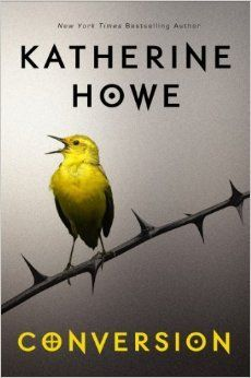 Conversion, by Katherine Howe - February 2015 - Hosted by Vicki