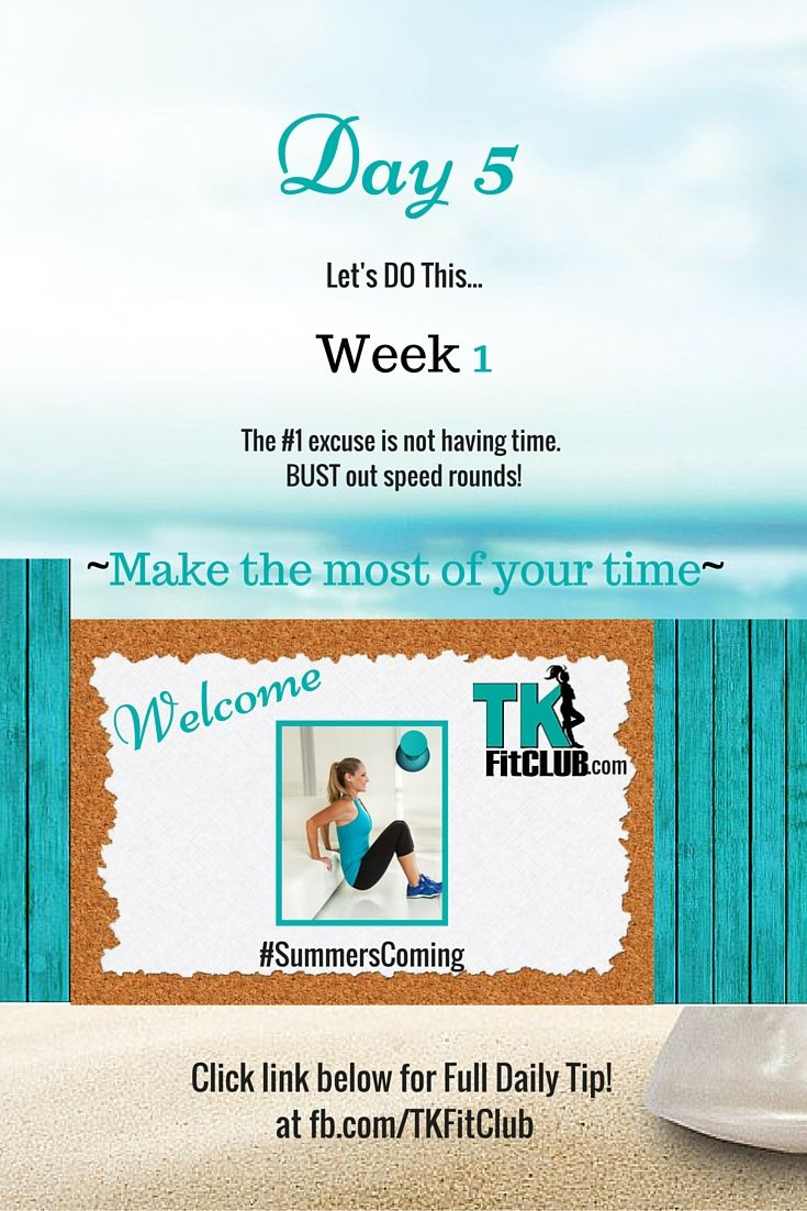 Be Time SAVVY! Make the MOST of each Minute. TKFitClub Bikini Ready Countdown.#SummersComing #Accountability #fitfam #getfit #weightloss #Challenge #nutrition #eatclean #workouts