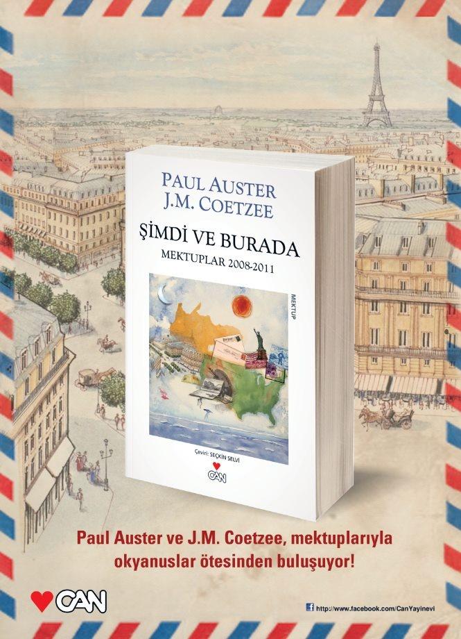 Şimdi ve Burada  (Mektuplar 2008 - 2011)  John Maxwell Coetzee , Paul Auster  Mektup Dizisi