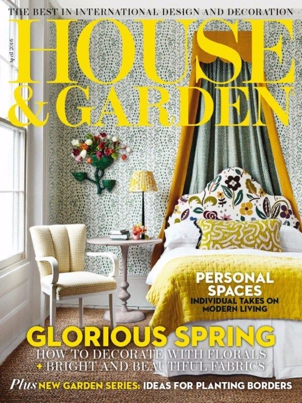 House And Garden UK- April 2016 Issue- Glorious Spring  #HouseandGardenUK #HomeDecor #GardenIdeas #ebuildin