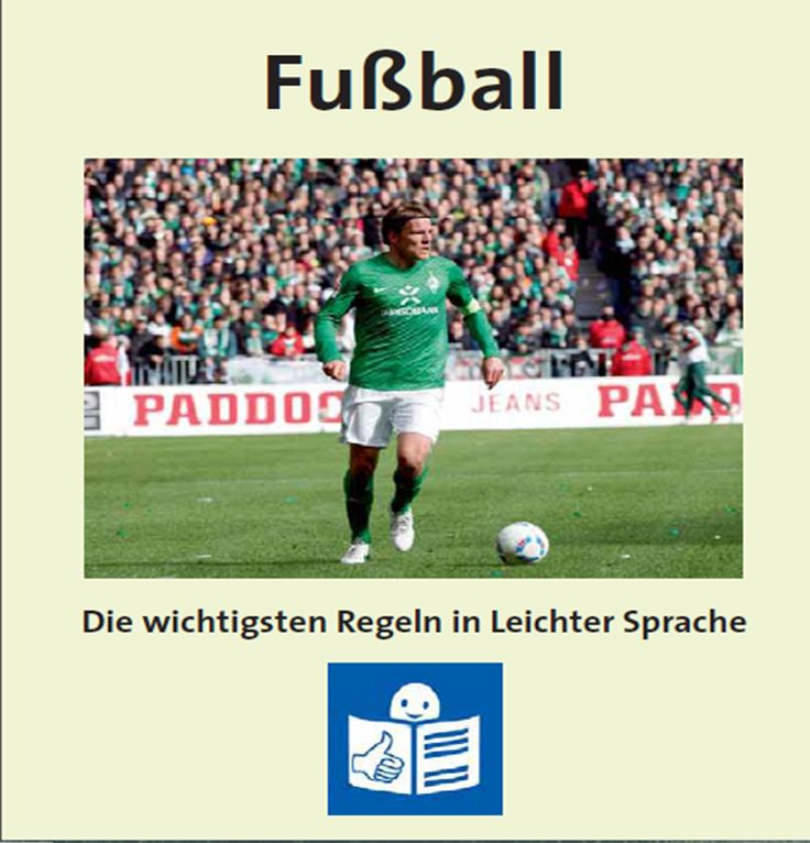 Just in time for the Soccer World Cup, which starts next week in Brazil, here's a great document that explains soccer and soccer rules in very easy German.  http://www.lebenshilfe-bremen.de/files/Fussball-Regeln_in_Leichter_Sprache.pdf