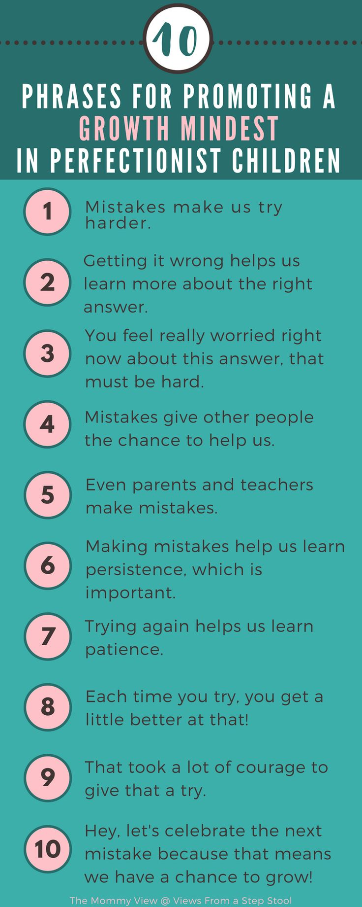 Having perfectionist children can be challenging as we try to validate the fears and frustrations they are facing, all while supporting and encouraging them. These phrases that promote a growth mindset are excellent for responding to you little perfection