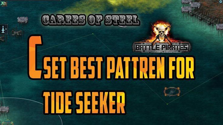 Battle pirates Best pattern for c set Caress of Steel