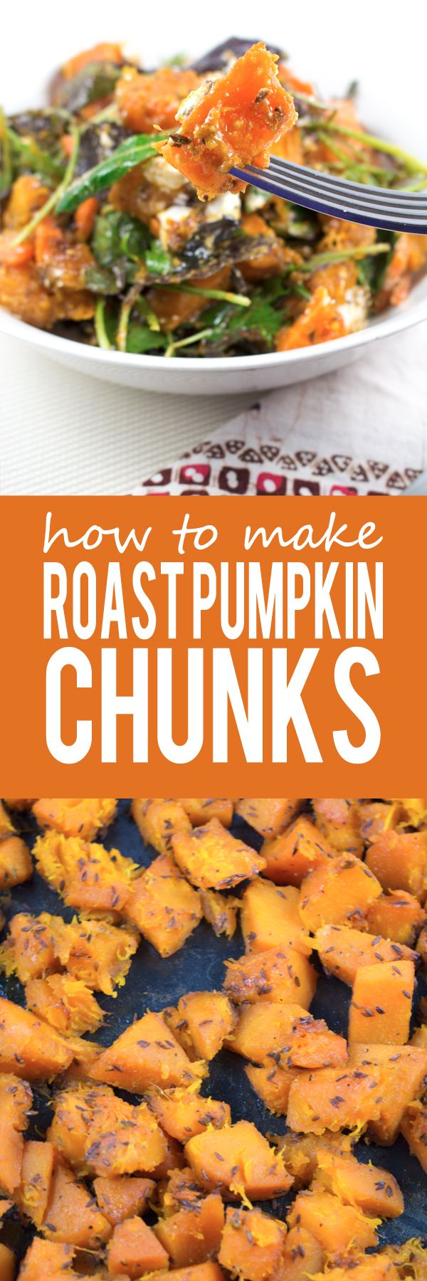 Roast Pumpkin Chunks - A quick and easy roast pumpkin recipe that can be used in countless recipes! Nutty and peppery flavors of the cumin seeds penetrate the flesh of the pumpkin to give it a more complex flavor!!