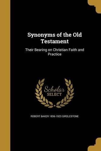 Synonyms of the Old Testament – Neysa Bahlke