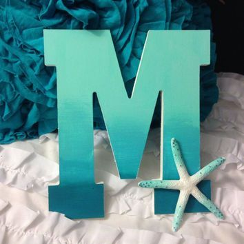 """8"""" Hand Painted Ombre Wooden Letter -  with sea star - Beach Decor"""