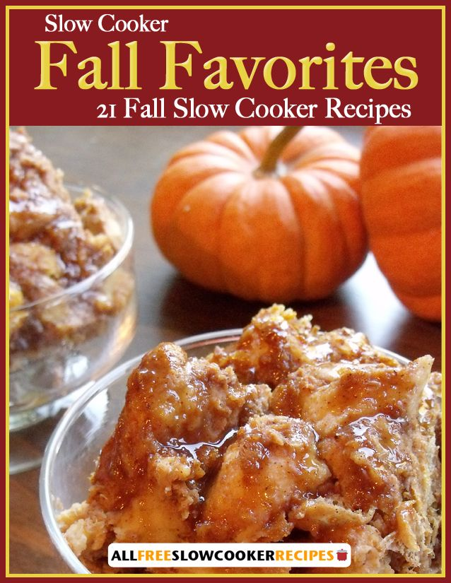 115 best free cookbooks images on pinterest free cookbooks slow cooker fall favorites 21 fall slow cooker recipes free ecookbook forumfinder Gallery