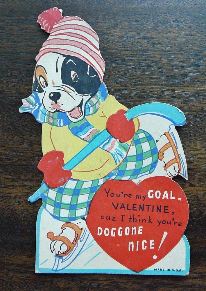 The verse readsYou're my GOAL, VALENTINE, cuz I think you're DOGGONE NICE! There are to and from names/initials in pencil on the back. Black & White Boston Terrier or Boxer Hockey Player. CONDITION : Has dings, scuffs and age toning. | eBay!
