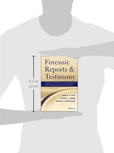 Forensic Reports and Testimony A Guide to Effective Communication for Psychologists and Psychiatrists