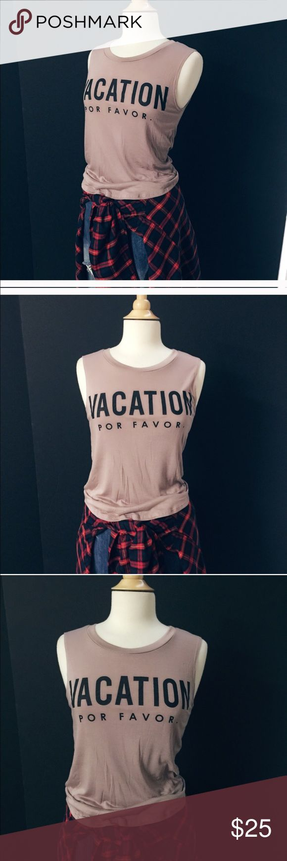 Vacation graphic tank. Brand new. 4% Spandex. Coming soon. Limited available. Let me know if you want to preorder. April Spirit Tops Muscle Tees