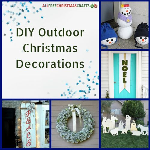 How To Decorate The Outside Of Your House For Christmas: 24 Best Images About DIY Outdoor Christmas Decorations On