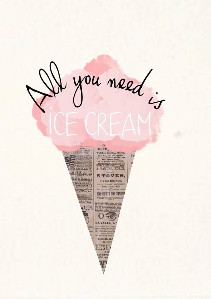 all you need is ice cream