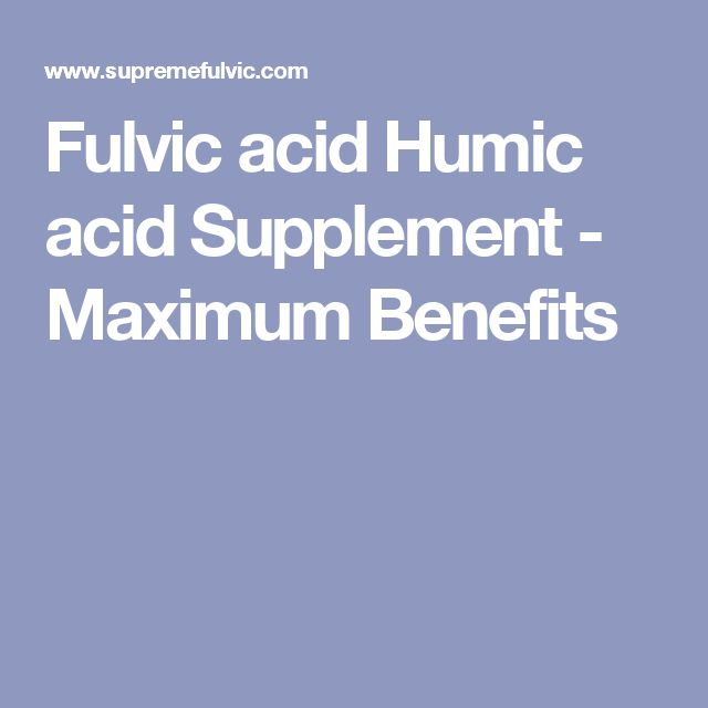 Fulvic acid Humic acid Supplement - Maximum Benefits