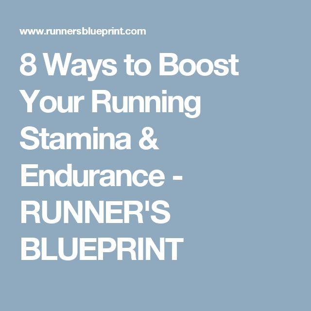 8 Ways to Boost Your Running Stamina & Endurance - RUNNER'S BLUEPRINT