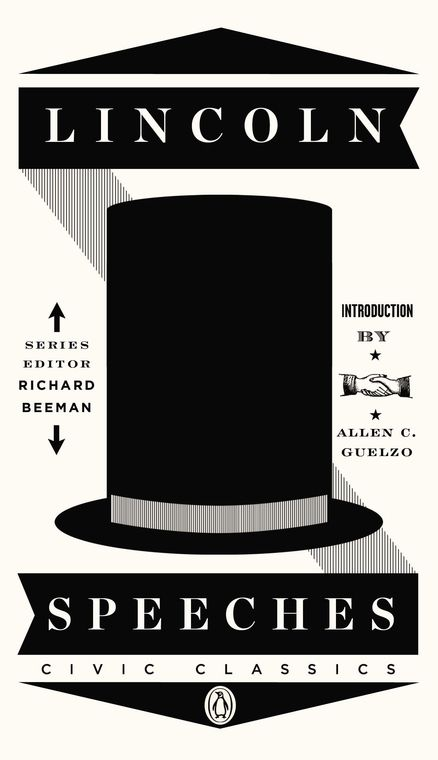 Penguin Civic Classics: Cover ArtClassic Book, Worth Reading, Abraham Lincoln, Civic Classic, Book Worth, Lincoln Speech, Penguins Civic, Speech Penguins, Book Covers