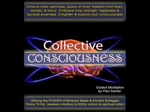 MIND BLOWING MEDITATION Collective Consciousness Source Field Tap Into All Knowledge Paul Santisi - YouTube