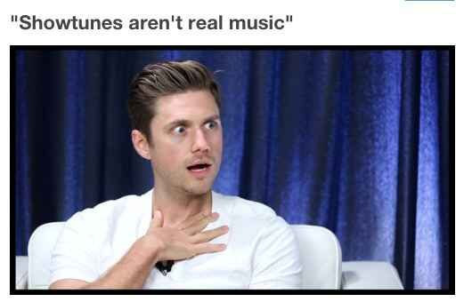 "This has happened to me before, my teacher said for the last few minutes of class we could play music and I was like ""PLAY WICKED"" and then my friend goes ""no play real music"" and I was like ""are you saying show tunes aren't real music?"" And she goes ""yes"""