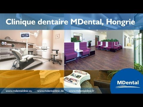 Clinique dentaire MDental, Hongrie - YouTube