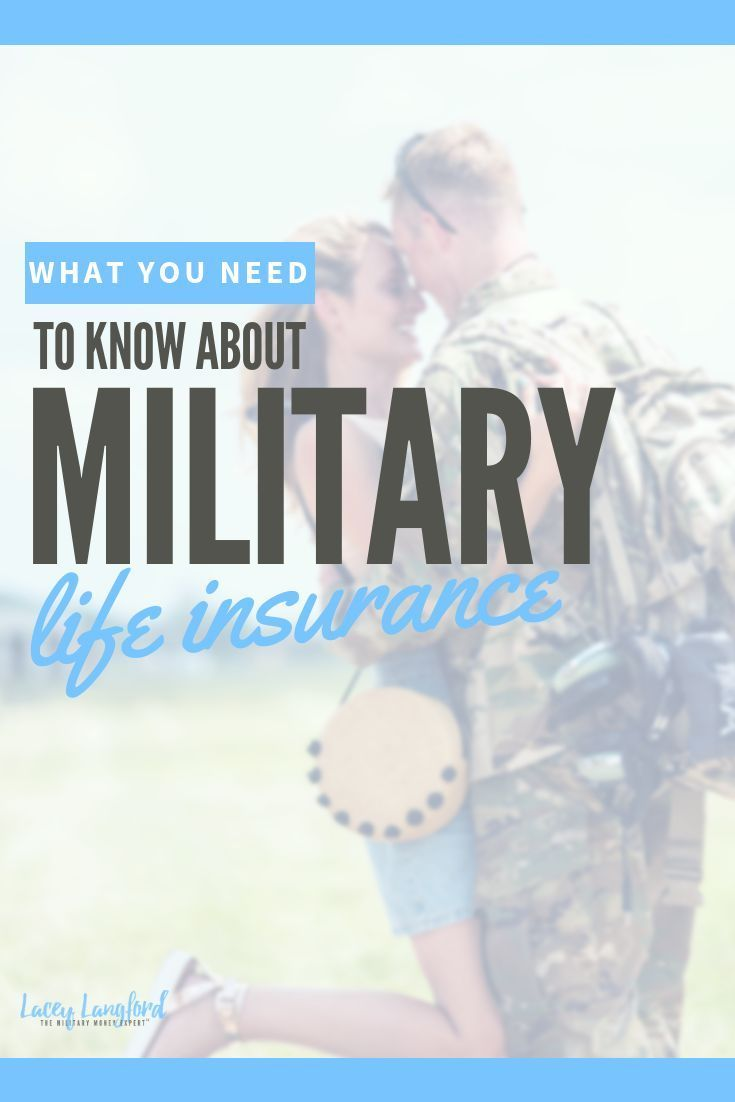 Here S What You Need To Know About Military Life Insurance From