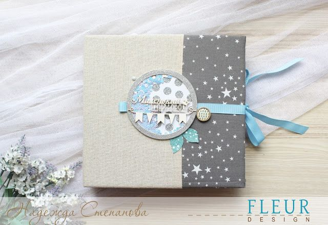 FLEUR design Blog: Мини альбом для малыша. Вдохновение от Надежды Степановой.
