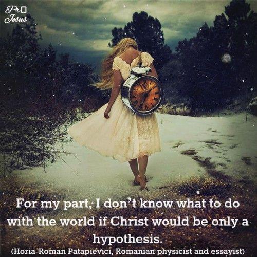 Quote of the Day: Horia-Roman Patapievici | Pro Jesus