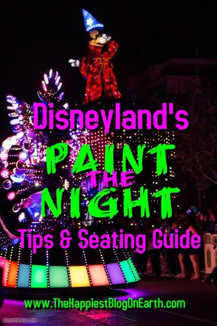 See Paint the Night at Disneyland before it's gone! How to get the best seats and new info on reserved spaces along the parade route.