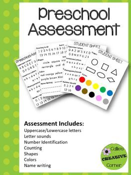 Preschool Assessment - A simple assessment to complete and send home for parents.Use students sheets to assess students and simply circle the ones the child knows before sending it home with parents. Covers upper and lowercase letters, sounds, number recognition, counting, shapes, colors, and writing name.