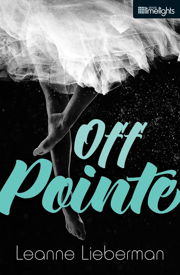 Off Pointe by Leanne Lieberman