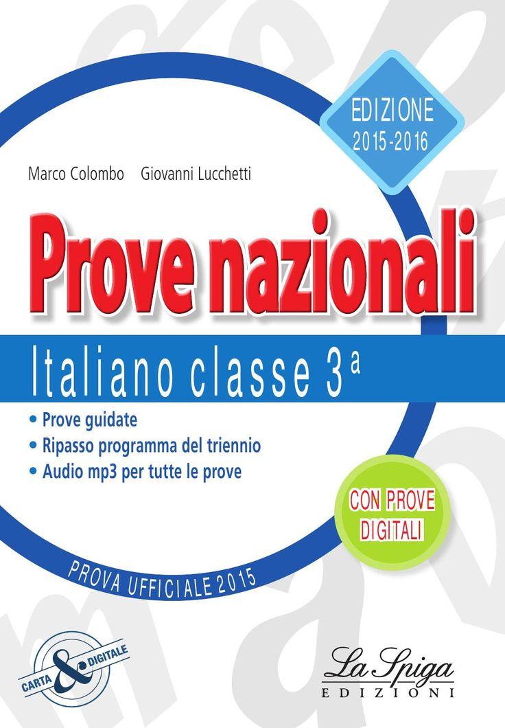 INVALSI Prove nazionali italiano Edizione 2015 - 2016 per allenarsi alle prove INVALSI di italiano www.elilaspigaedizioni.it