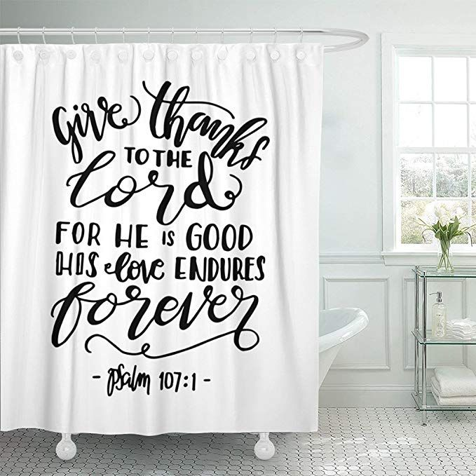 Amazon Com Emvency Shower Curtain Give Thanks To The Lord For He