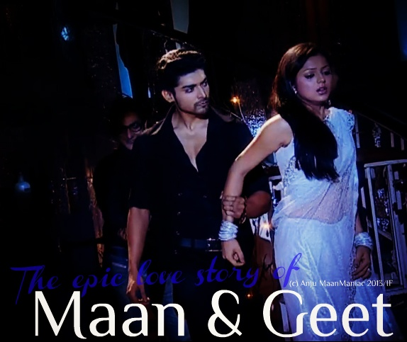 The epic love story of Maan & Geet - THE LOVE STORY THAT IS MORE THAN AN EPIC