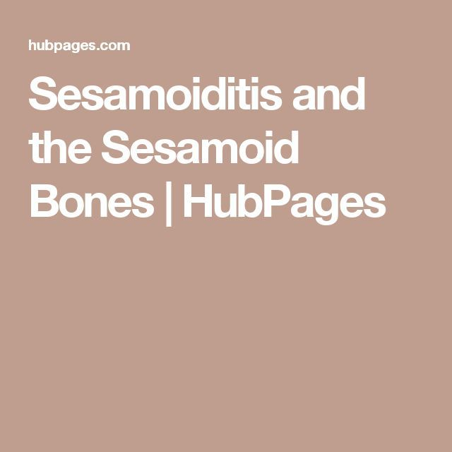 Sesamoiditis and the Sesamoid Bones | HubPages