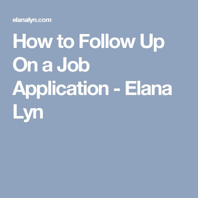 how to properly follow up on a job application