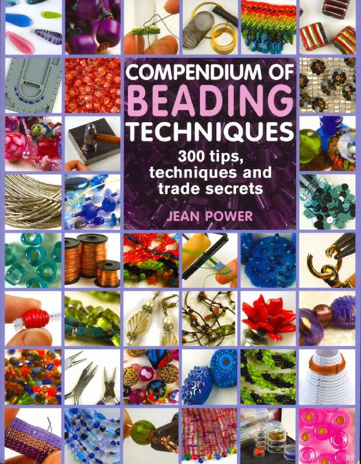 Compendium of Beading Techniques                                                                                                                                                                                 More